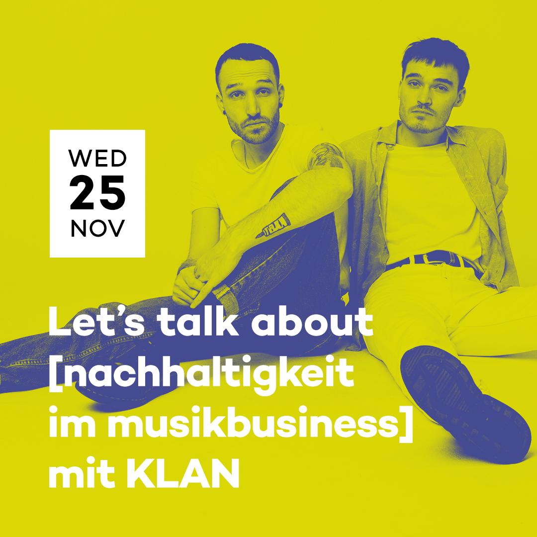 popNDS Let's talk about [Nachhaltigkeit im Musikbusiness] mit KLAN